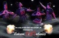 "The Ladies Of Delta Sigma Theta Sorority, Inc Presents  ""Un4seen DiSTurbances"""